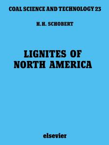 Ebook in inglese Lignites of North America Schobert, H.H.