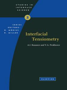Ebook in inglese Interfacial Tensiometry Prokhorov, V.A. , Rusanov, A.I.