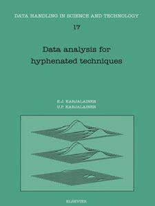 Ebook in inglese Data Analysis for Hyphenated Techniques Karjalainen, E.J. , Karjalainen, U.P.
