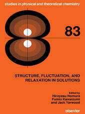 Structure, Fluctuation, and Relaxation in Solutions