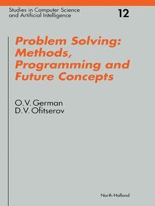 Foto Cover di Problem Solving, Ebook inglese di O.V. German,D.V. Ofitserov, edito da Elsevier Science