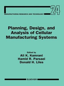 Ebook in inglese Planning, Design, and Analysis of Cellular Manufacturing Systems