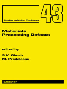Ebook in inglese Materials Processing Defects -, -