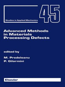 Ebook in inglese Advanced Methods in Materials Processing Defects