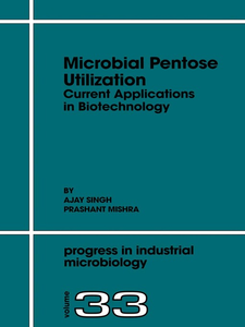 Ebook in inglese Microbial Pentose Utilization Mishra, P. , Singh, A.