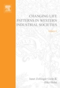 Ebook in inglese Changing Life Patterns in Western Industrial Societies -, -