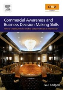 Ebook in inglese Commercial Awareness and Business Decision Making Skills Rodgers, Paul