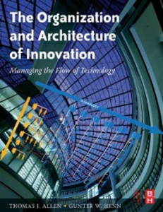 Ebook in inglese Organization and Architecture of Innovation Allen, Thomas J. , Henn, Gunter