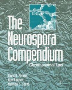 Ebook in inglese Neurospora Compendium Perkins, David D. , Radford, Alan , Sachs, Matthew S.