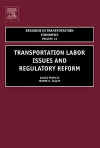 Ebook in inglese Transportation Labor Issues and Regulatory Reform