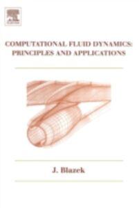 Ebook in inglese Computational Fluid Dynamics: Principles and Applications Blazek, Jiri