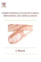 Computational Fluid Dynamics: Principles and Applications
