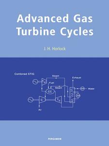 Ebook in inglese Advanced Gas Turbine Cycles Horlock, J.H.