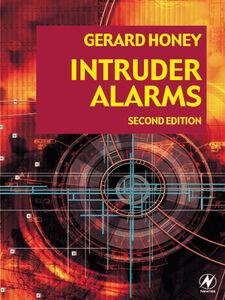 Foto Cover di Intruder Alarms, Ebook inglese di Gerard Honey, edito da Elsevier Science