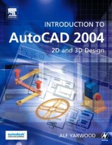 Ebook in inglese Introduction to AutoCAD 2004 Yarwood, Alf