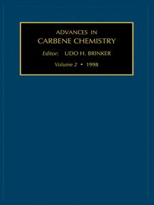 Ebook in inglese Advances in Carbene Chemistry, Volume 2 Brinker, U.H.