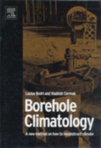 Ebook in inglese Borehole Climatology Bodri, Louise , Cermak, Vladimir