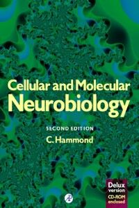 Ebook in inglese Cellular and Molecular Neurobiology (Deluxe Edition) Hammond, Constance