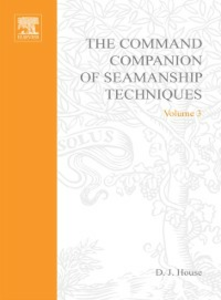 Ebook in inglese Command Companion of Seamanship Techniques House, David J