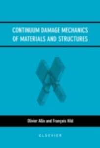 Ebook in inglese Continuum Damage Mechanics of Materials and Structures -, -
