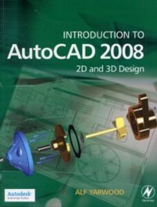 Ebook in inglese Introduction to AutoCAD 2008 Yarwood, Alf