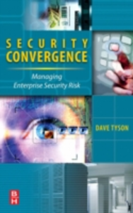 Ebook in inglese Security Convergence Tyson, Dave