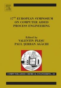 Ebook in inglese 17th European Symposium on Computed Aided Process Engineering