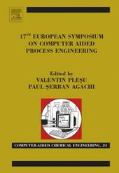 17th European Symposium on Computed Aided Process Engineering