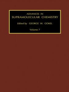 Foto Cover di Advances in Supramolecular Chemistry, Volume 7, Ebook inglese di G.W. Gokel, edito da Elsevier Science
