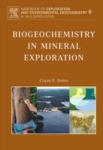 Ebook in inglese Biogeochemistry in Mineral Exploration Dunn, Colin E.