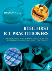 Ebook in inglese BTEC First ICT Practitioners Yull, Sharon