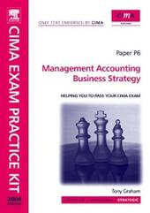 CIMA Exam Practice Kit Management Accounting Business Strategy