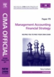 Ebook in inglese CIMA Exam Practice Kit Management Accounting Financial Strategy Graham, Tony