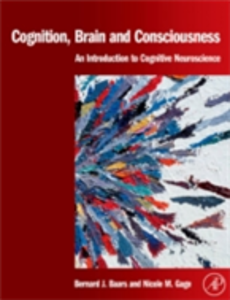 Ebook in inglese Cognition, Brain, and Consciousness Baars, Bernard J. , Gage, Nicole M.