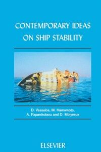 Ebook in inglese Contemporary Ideas on Ship Stability Hamamoto, M. , Molyneux, D. , Papanikolaou, A. , Vassalos, D.