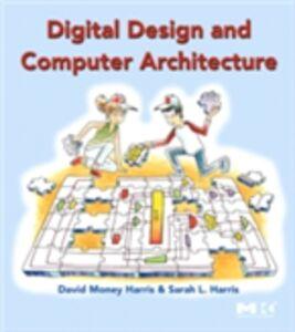 Ebook in inglese Digital Design and Computer Architecture Harris, David , Harris, Sarah