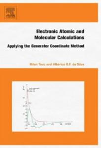 Ebook in inglese Electronic, Atomic and Molecular Calculations Silva, Alberico da , Trsic, Milan