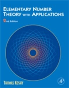 Foto Cover di Elementary Number Theory with Applications, Ebook inglese di Thomas Koshy, edito da Elsevier Science