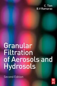 Ebook in inglese Granular Filtration of Aerosols and Hydrosols Ramarao, B.V. , Tien, Chi