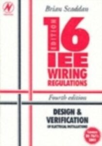 Ebook in inglese IEE Wiring Regulations: Design and Verification of Electrical Installations Scaddan, Brian