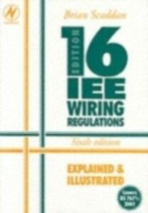 Ebook in inglese IEE Wiring Regulations: Explained and Illustrated Scaddan, Brian