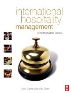 Ebook in inglese International Hospitality Management Chen, Wei , Clarke, Alan
