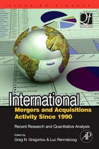 Ebook in inglese International Mergers and Acquisitions Activity Since 1990 Gregoriou, Greg N. , Renneboog, Luc