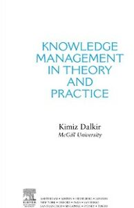 Ebook in inglese Knowledge Management in Theory and Practice Dalkir, Kimiz