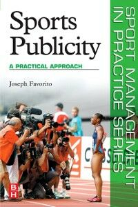 Foto Cover di Sports Publicity, Ebook inglese di Joseph Favorito, edito da Elsevier Science