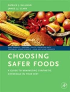 Ebook in inglese Choosing Safer Foods Clark, James J.J. , Sullivan, Patrick