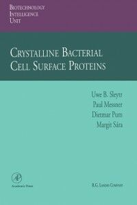 Foto Cover di Crystalline Bacterial Cell Surface Proteins, Ebook inglese di AA.VV edito da Elsevier Science