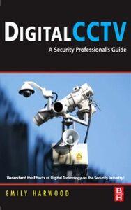 Ebook in inglese Digital CCTV Harwood, Emily M.