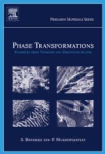 Ebook in inglese Phase Transformations Banerjee, Srikumar , Mukhopadhyay, Pradip