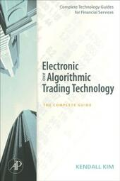 Electronic and Algorithmic Trading Technology